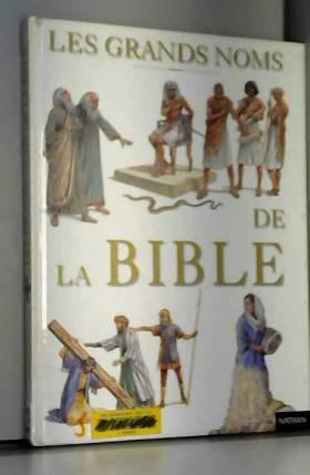 Les grands noms de la Bible