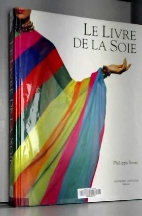 Le livre de la soie