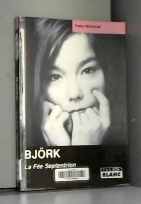 Björk : La Fée Septentrion
