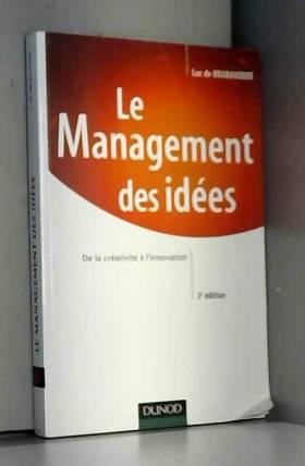 Le Management des idées :...