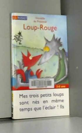 Loup-Rouge, Tome 1 :