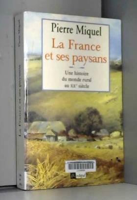 La France et ses paysans :...