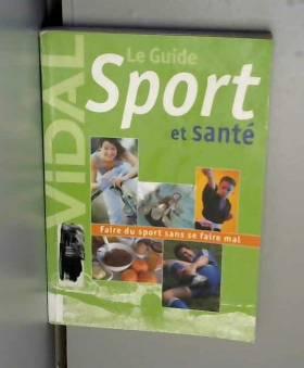 Guide Vidal : Sport et santé