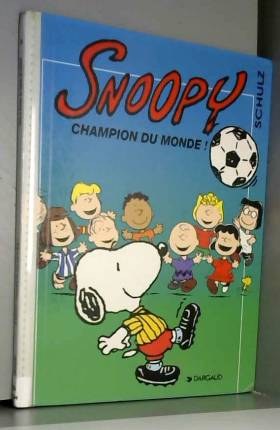 Snoopy, tome 28 : Champion...