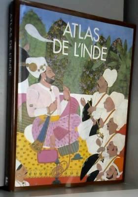 Atlas de l'Inde : Inde,...