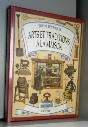 Arts et traditions à la maison