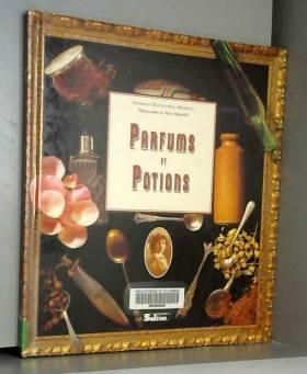 Parfums et potions : Un...