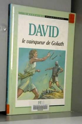 David, le vainqueur de Goliath