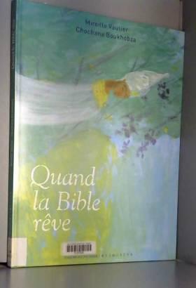 Quand la Bible rêve