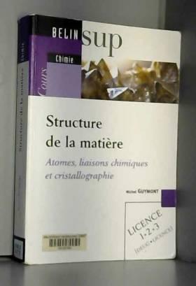 Structure de la matière :...