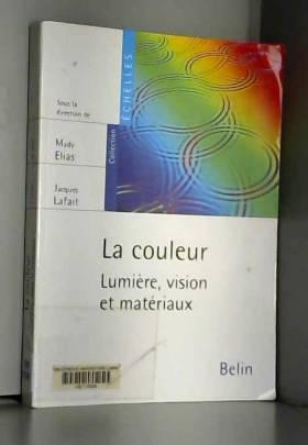 La couleur : Lumière,...