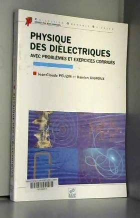 Physique des diélectriques...