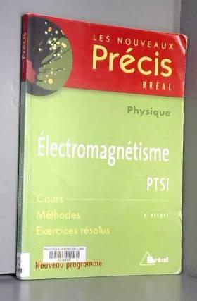 Electromagnétisme PTSI...
