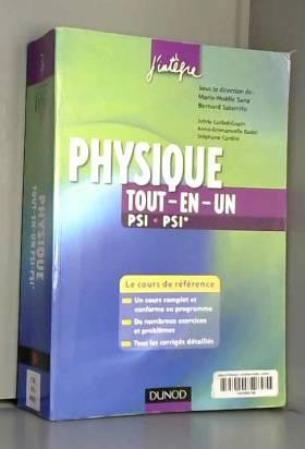 Physique tout-en-un PSI,...