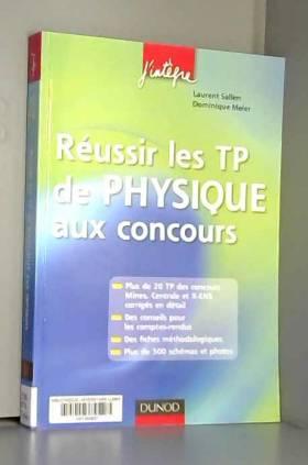 Réussir les TP de Physique...