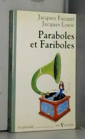 PARABOLES ET FARIBOLES....