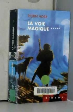 La voie magique (L'assassin...