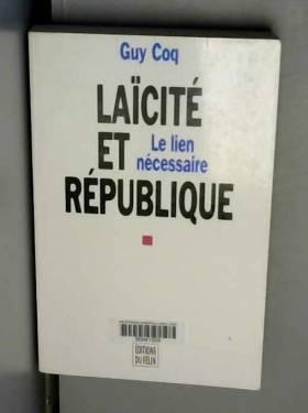 LAICITE ET REPUBLIQUE. : Le...