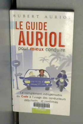 Le guide Auriol pour mieux...