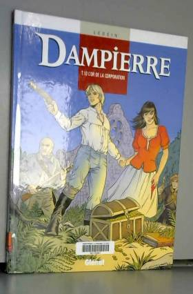 Dampierre, Tome 10 : L'or...