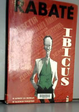 Ibicus, Tome 1