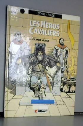 Les héros cavaliers, Tome 2...