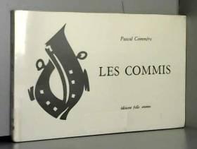 Les commis [Board book] [Jan 01, 1982] Commère Pascal and Han Psi
