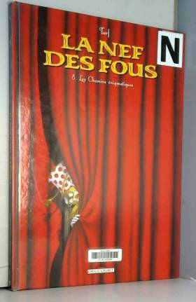 La Nef des Fous, Tome 6 :...
