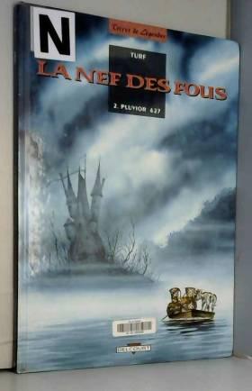 La Nef des fous, tome 2 :...