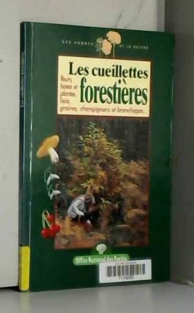 Les cueillettes forestières