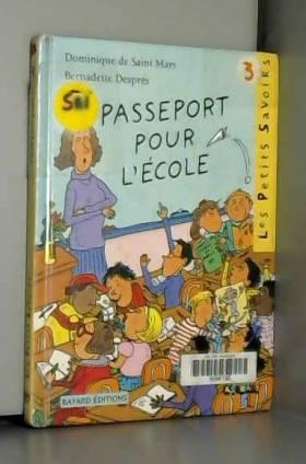 Passeport pour l'école ou...