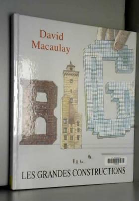 Les grandes constructions