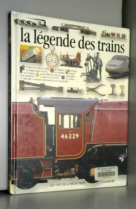La légende des trains