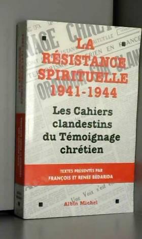 La résistance spirituelle...