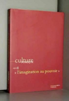 Culture publique, opus 1 :...