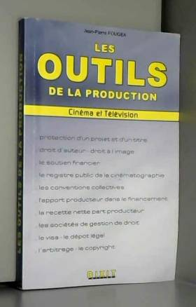 Les outils de la production...