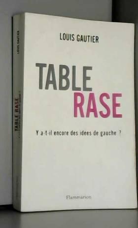Table rase : Y a-t-il...
