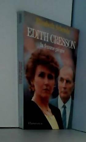 EDITH CRESSON. La femme piégée