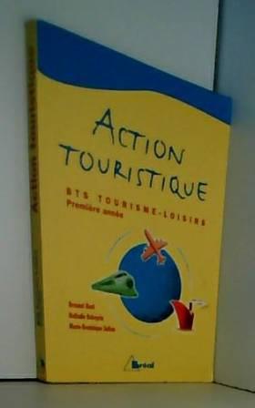 Action touristique, 1re année