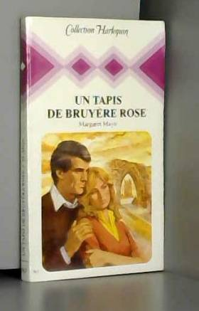 Margaret Mayo - Un Tapis de bruyère rose (Collection Harlequin)