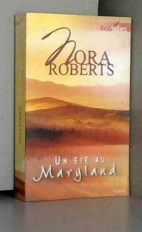 Nora Roberts - Un été au Maryland