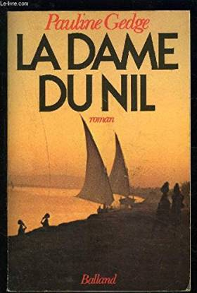 Pauline GEDGE - La Dame du Nil