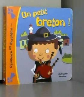 Boncens Christophe - Un Petit Breton !