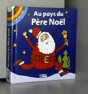 Lito et Deborah van De Leijgraaf - Arc-en-Ciel : au Pays du Pere Noël