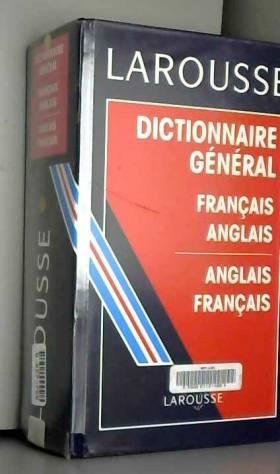 Collectif - Dictionnaire général français-anglais, anglais-français