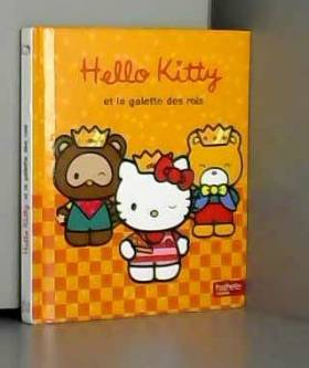 Hachette Jeunesse - Hello Kitty / Hello Kitty et la galette des rois