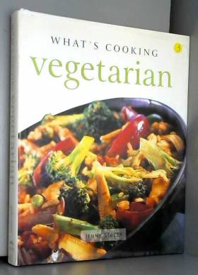 Jenny Stacey - What's Cooking Vegetarian
