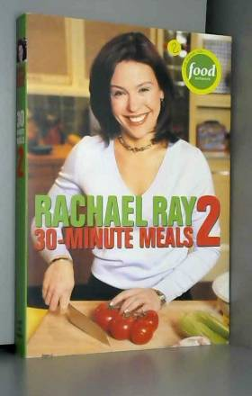 Rachael Ray - 30-Minute Meals 2
