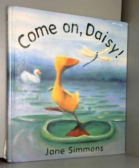 Jane Simmons - Daisy: Come On, Daisy!