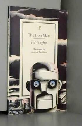 Ted Hughes - Iron Man